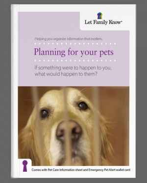 Let Family Know helps with planning for pets